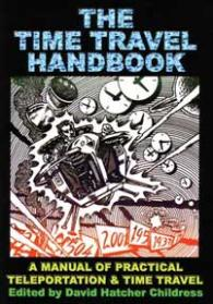 The Time Travel Handbook by David Hatcher Childress